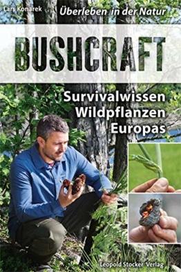 Bushcraft: Survivalwissen Wildpflanzen Europas